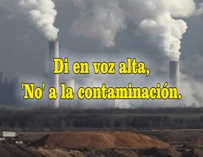 frases de contaminación ambiental antropogenica